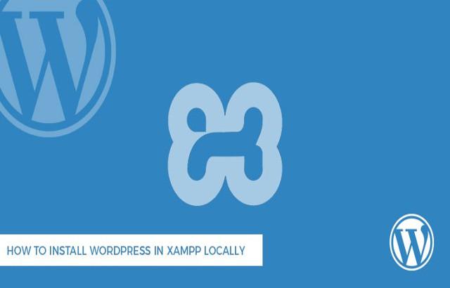 How to Install WordPress in Xampp Locally