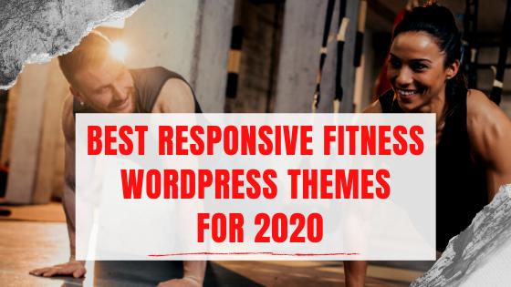 Best Responsive Fitness WordPress Themes For 2020