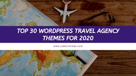 Top 30 WordPress Travel Agency Themes for 2020