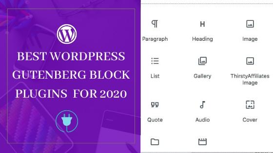 WordPress Gutenberg Block Plugins For 2020- New And Updated Plugins