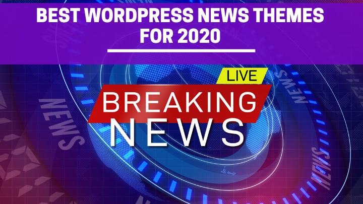 Best WordPress News Magazine Themes for 2020