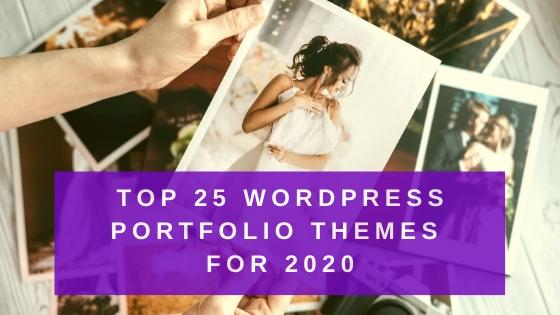 Top 25 WordPress Portfolio Themes For 2020