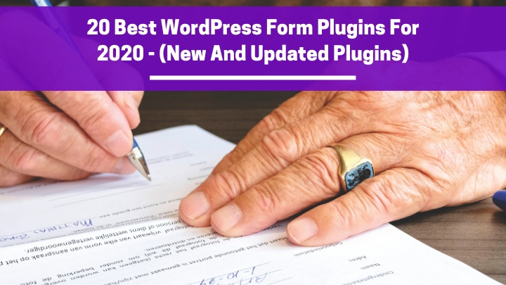 20 Best WordPress form plugins for 2020 – (New And Updated Plugins)