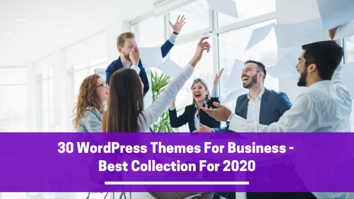 30 WordPress Themes For Business – Best Collection For 2021 (Updated)
