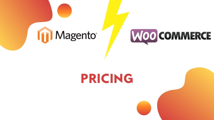 Pricing: Magento vs WooCommerce