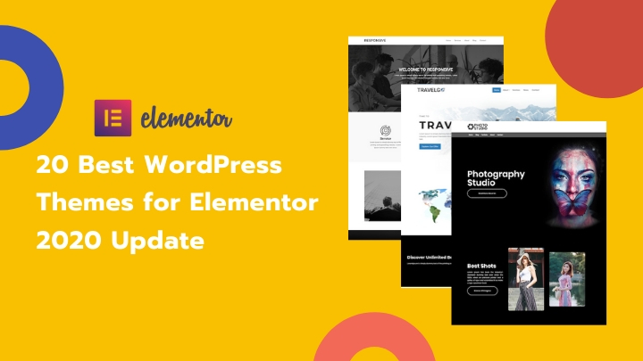 20 Best WordPress Themes for Elementor- 2020 Update