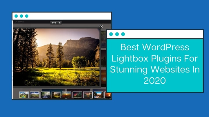 Best WordPress Lightbox Plugins For Stunning Websites In 2020