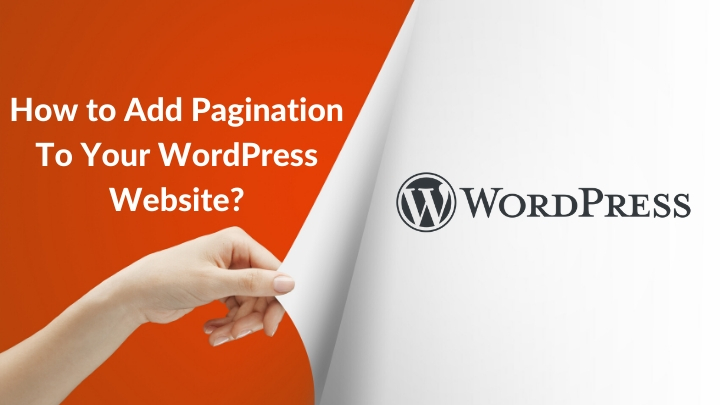 How to Add Pagination To Your WordPress Website?