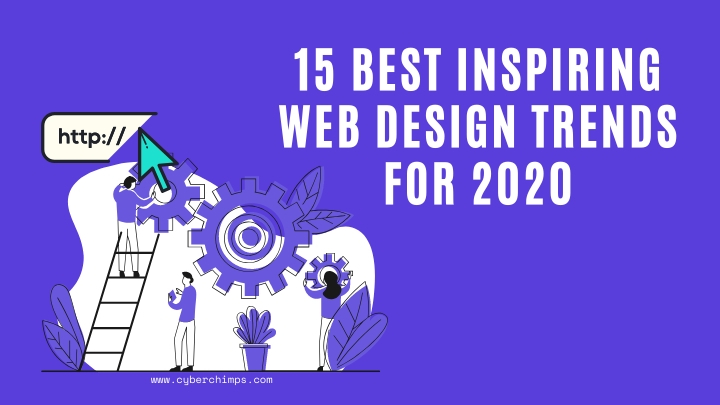 15 Best Inspiring Web Design Trends For 2020 | CyberChimps