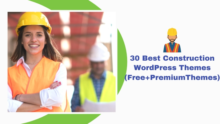 30 Best Construction WordPress Themes for 2020 (Free+Premium Themes)