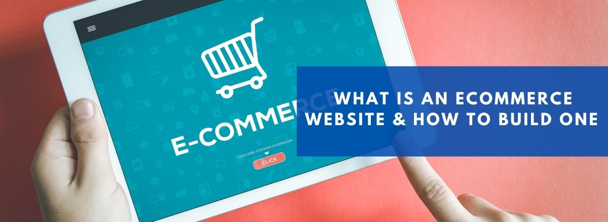What is an ecommerce website & How to build one