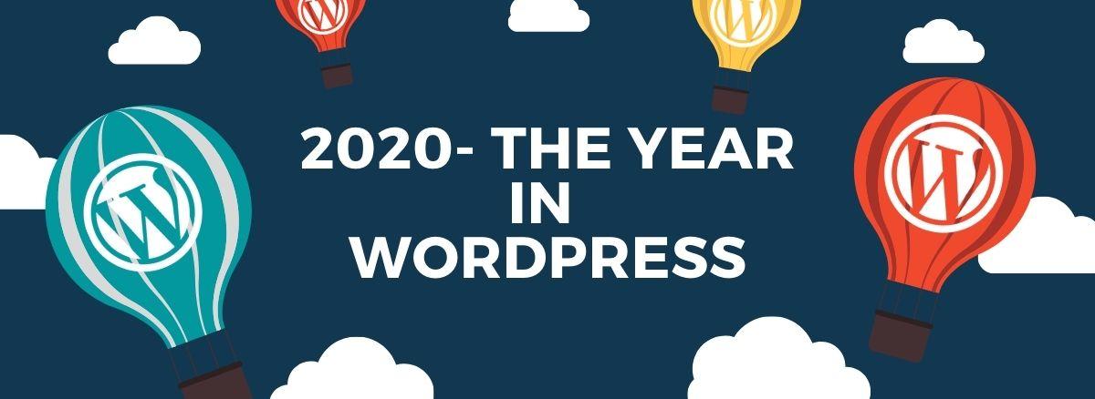 2020- The Year In WordPress