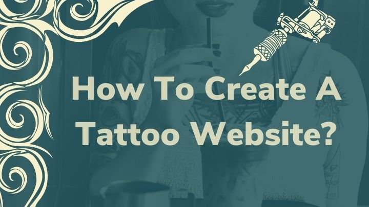 How To Create A Tattoo Website With WordPress?