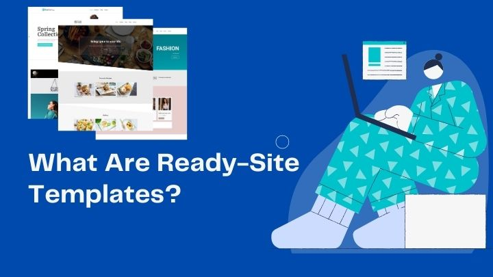 What-Are-Ready-Site-Templates?