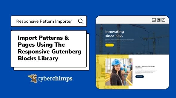Import Patterns & Pages Using The Responsive Gutenberg Blocks Library